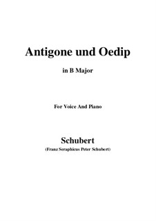 Antigone und Oedip, D.542 Op.6 No.2: B Major by Franz Schubert