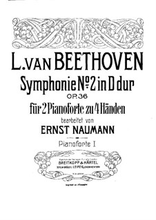 Sinfonie Nr.2, Op.36: Version für zwei Klaviere, vierhändig – Klavierstimme I by Ludwig van Beethoven