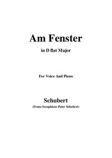 Am Fenster, D.878 Op.105 No.3: For voice and piano (D flat Major) by Franz Schubert
