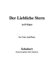 Der liebliche Stern, D.861: For voice and piano (B Major) by Franz Schubert