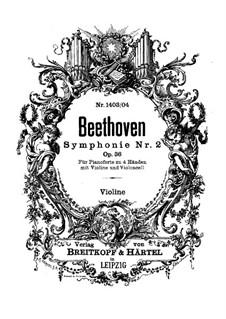 Sinfonie Nr.2, Op.36: Version für Klavier, vierhändig, Violine und Cello – Violinstimme by Ludwig van Beethoven