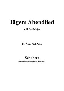 Jägers Abendlied, D.368 Op.3 No.4: For voice and piano (D flat Major) by Franz Schubert