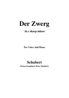 Der Zwerg, D.771 Op.22 No.1: For voice and piano (c sharp minor) by Franz Schubert