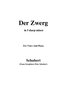 Der Zwerg, D.771 Op.22 No.1: For voice and piano (f sharp minor) by Franz Schubert