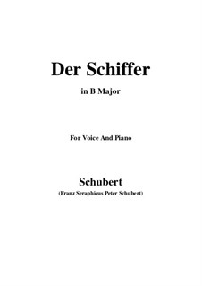Der Schiffer, D.536 Op.21 No.2: For voice and piano (B Major) by Franz Schubert