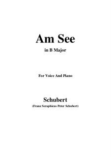 Am See, D.746: B Major by Franz Schubert
