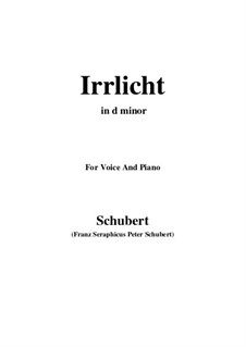 Nr.9 Irrlicht: For voice and piano (d minor) by Franz Schubert