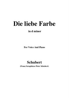 Nr.16 Die liebe Farbe: For voice and piano (d minor) by Franz Schubert