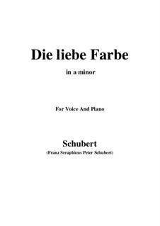 Nr.16 Die liebe Farbe: Für Stimme und Klavier (A minor) by Franz Schubert