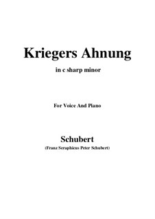 Nr.2 Kriegers Ahnung: For voice and piano (c sharp minor) by Franz Schubert