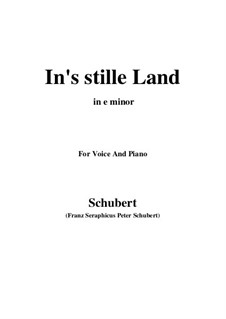 In's stille Land: E minor by Franz Schubert