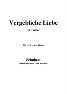 Vergebliche Liebe, D.177 Op.173 No.3: For voice and piano (c minor) by Franz Schubert