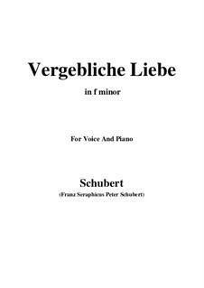 Vergebliche Liebe, D.177 Op.173 No.3: Für Stimme und Klavier (F minor) by Franz Schubert