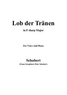 Lob der Tränen, D.711 Op.13 No.2: For voice and piano (F sharp Major) by Franz Schubert
