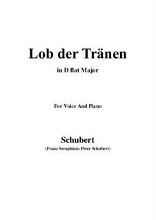 Lob der Tränen, D.711 Op.13 No.2: For voice and piano (D flat Major) by Franz Schubert