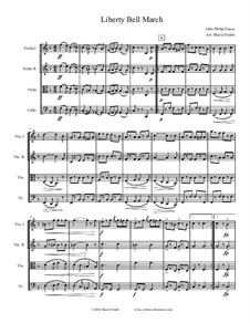 Liberty Bell March: Für Streichquartett by John Philip Sousa