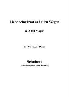 Liebe schwärmt auf allen Wegen: A flat Major by Franz Schubert