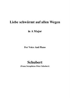 Liebe schwärmt auf allen Wegen: A-Dur by Franz Schubert