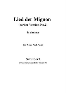 Nr.4 Lied der Mignon: Earlier version 2 (d minor) by Franz Schubert