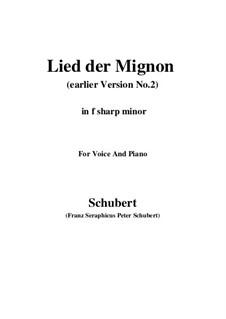 Nr.4 Lied der Mignon: Earlier version 2 (f sharp minor) by Franz Schubert