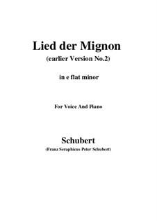 Nr.4 Lied der Mignon: Earlier version 2 (e flat minor) by Franz Schubert
