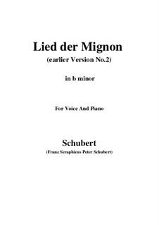 Nr.4 Lied der Mignon: Earlier version 2 (b minor) by Franz Schubert