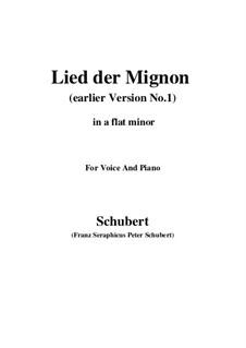 Nr.4 Lied der Mignon: Earlier version 1 (a flat minor) by Franz Schubert