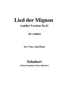 Nr.4 Lied der Mignon: Earlier version 2 (e minor) by Franz Schubert