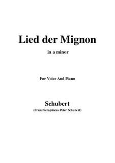Nr.4 Lied der Mignon: A minor by Franz Schubert