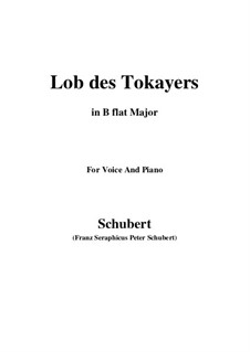 Lob des Tokayers, D.248: B flat Major by Franz Schubert