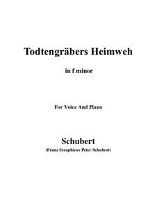 Totengräbers Heimweh, D.842: F minor by Franz Schubert