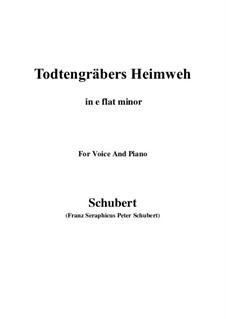 Totengräbers Heimweh, D.842: E flat minor by Franz Schubert