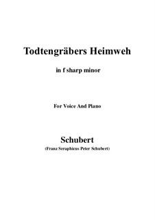 Totengräbers Heimweh, D.842: F sharp minor by Franz Schubert