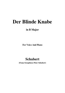 Der blinde Knabe, D.833 Op.101 No.2: For voice and piano (B Major) by Franz Schubert