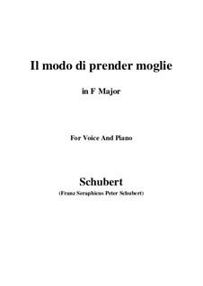 Drei Lieder, D.902 Op.83: No.1 Il modo di prender moglie (F Major) by Franz Schubert