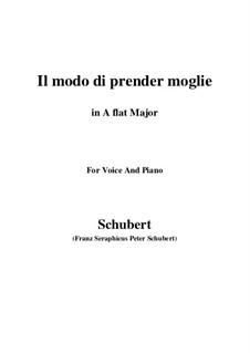 Drei Lieder, D.902 Op.83: No.1 Il modo di prender moglie (A flat Major) by Franz Schubert