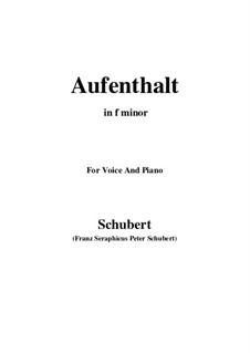 Nr.5 Aufenthalt: For voice and piano (f minor) by Franz Schubert