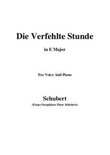 Die verfehlte Stunde, D.409: E Major by Franz Schubert