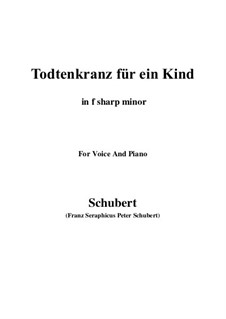Totenkranz für ein Kind, D.275: F sharp minor by Franz Schubert