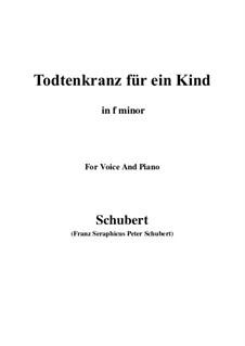 Totenkranz für ein Kind, D.275: F minor by Franz Schubert