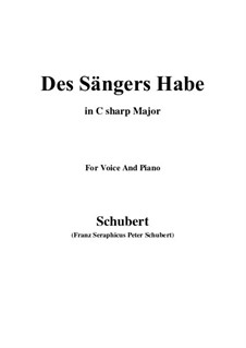 Des Sängers Habe, D.832: C sharp Major by Franz Schubert