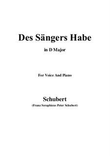 Des Sängers Habe, D.832: D Major by Franz Schubert