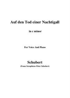 Auf den Tod einer Nachtigall, D.399: C minor by Franz Schubert