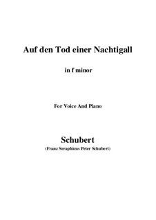 Auf den Tod einer Nachtigall, D.399: F minor by Franz Schubert