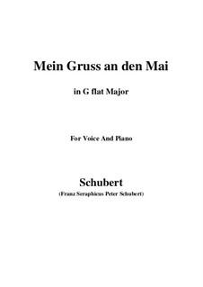 Mein Gruss an den Mai, D.305: G flat Major by Franz Schubert