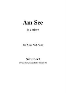 Am See, D.124: E minor by Franz Schubert