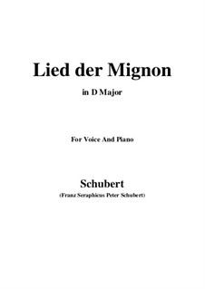 Lied der Mignon, Op.63 No.2: D Major by Franz Schubert