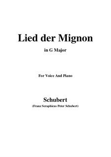 Lied der Mignon, Op.63 No.2: G Major by Franz Schubert