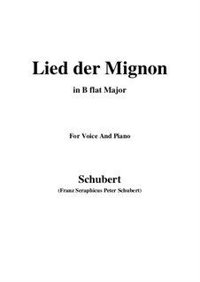 Lied der Mignon, Op.63 No.2: B flat Major by Franz Schubert