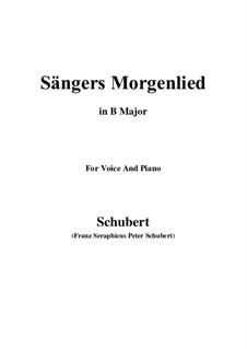 Sängers Morgenlied, D.165: B Major by Franz Schubert
